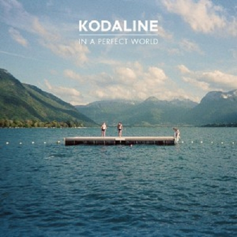 KODALINE - IN A PERFECT WORLD  VINYL LP  11 TRACKS INTERNATIONAL POP  NEW